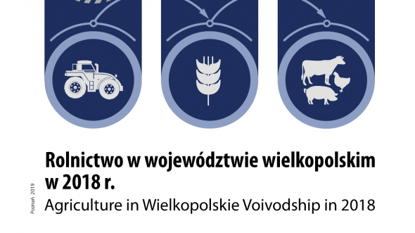 Agriculture in Wielkopolskie Voivodship in 2018