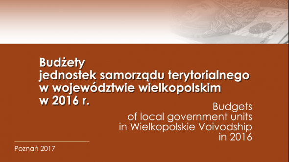 Budgets of local self‐government entities in Wielkopolskie Voivodship in 2016