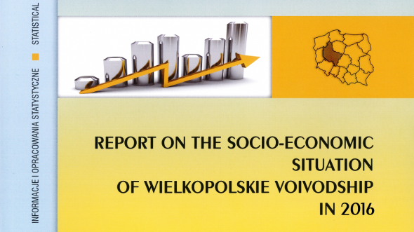 Report about the socio-economic situation of Wielkopolskie Voivodship in 2016