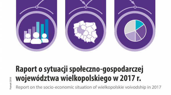 Report about the socio-economic situation of wielkopolskie voivodship in 2017