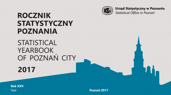 The Statistical Yearbook of Poznan City 2017