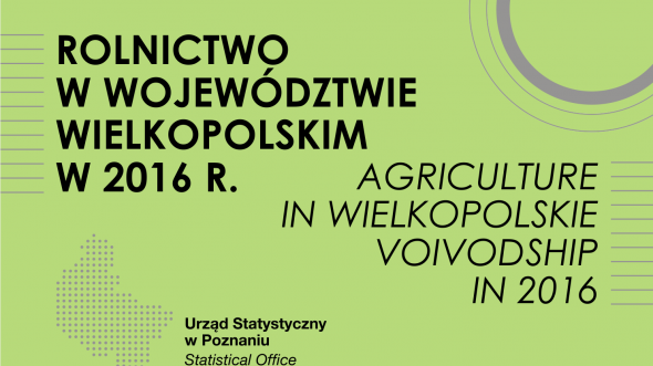 Agriculture in Wielkopolskie Voivodship in 2016
