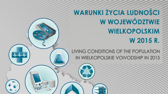 Life conditions of the population in the Wielkopolskie Voivodship in 2015